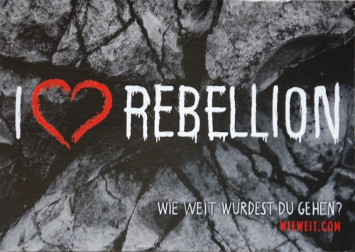 I love rebellion